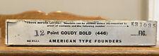 Nos Atf 12pt Goudy Bold Fig Letterpress Type Vintage Sealed