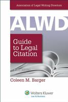 Alwd Guide To Legal Citation by Barger