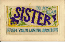 SILK : Embroidered envelope type  -'To my dear SISTER... '-no insertcard