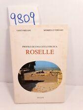 ROSELLE Profilo di una città etrusca - Melani, Vergari / Pistoia, Tellini, 1982