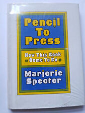 Pencil To Press: How This Book Came to Be - Marjorie Spector 1975 HC (Ex-Lib)