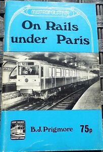 Metropolitain On Rails Under Paris Prigmore HN4 Å