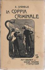 (S. Sighele) La coppia criminale 1927 F.lli Bocca PBSM 165
