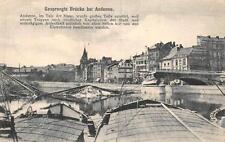 GESPRENGTE BRUCKE BEI ANDENNE BELGIUM WW1 MILITARY FELDPOST POSTCARD 1915