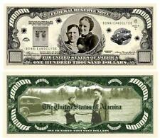 Bonnie and Clyde Novelty $100,000 Dollar Bill