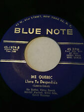 "JAZZ 45/ IKE QUEBEC ""LIORO TU DESPEDIDA""   VERY CLEAN  HEAR"