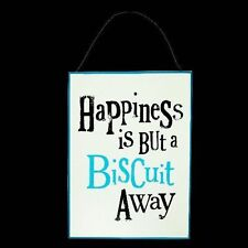 The Bright Side Wall Plaque - Happiness Is But A Biscuit Away