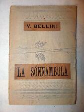 Libretto Teatro Musica Opera Lirica - V.Bellini: La Sonnambula, Edizioni Ricordi
