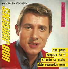 """UDO JURGENS.EP- MADE IN ESPAGNE CHANTE 4 TITRES EN ESPANOL""""DALE RECUERDO MIOS+3"""
