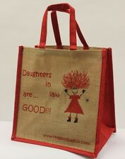 "The Good Bag Company ""Daughters-in-Law are Good"" Jute Shopper  **NEW**"