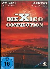 Die Mexico Connection DVD, NEU,  FSK 16, Jeff Daniels, James Spader