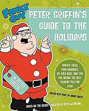 Family Guy: Peter Griffins Guide to the Holidays, Smith, Danny, Used; Good Book