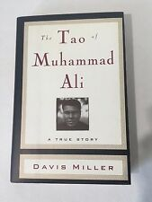 """The Tao of Muhammad Ali. A True Story"""" book by Davis Miller"""