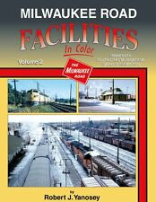 Milwaukee Road Facilities In Color Volume 2: MN, SD, MT, ID & WA / trains