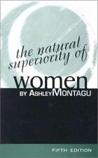 NEW - The Natural Superiority of Women, 5th Edition by Montagu, Ashley