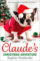 Claude's Christmas Adventure: The must-read Christmas dog book of 2017!, Pembrok