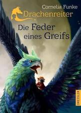 Die Feder eines Greifs / Drachenreiter Bd.2 von Cornelia Funke (2016, Gebundene�€�