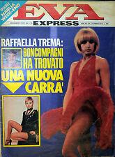 *EVA EXPRESS N°8 / 23/FEB/1978 * RAFFAELLA CARRA' TREMA * ENZO TORTORA * M.VITTI