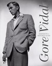 Gore Vidal: Snapshots in History's Glare by Gore Vidal Hardcover NEW!!