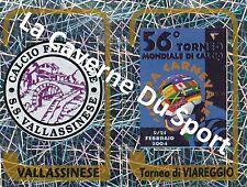 N°737 SCUDETTO # ITALIA SS.VALLASSINESE - TORNEO STICKER PANINI CALCIATORI 2004