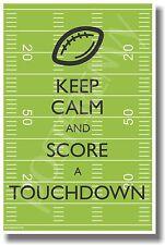 Keep Calm and Get a Touchdown - NEW Classroom Motivational Poster