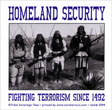 Homeland Security - Fighting Terrorism Since 1492 - Small Bumper Sticker / Decal