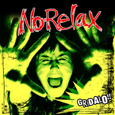 NO RELAX GRIDALO CD