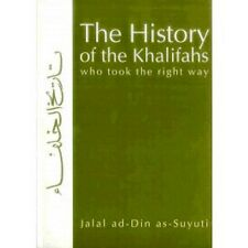 The History of the Khalifahs By Jalal ad-Din as-Suyuti Islamic Muslim book