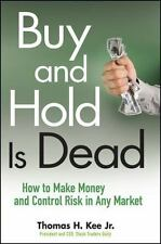 Buy and Hold Is Dead: How to Make Money and Control Risk in Any Market-ExLibrary