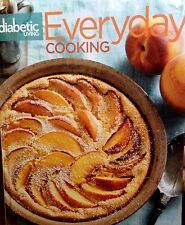 Diabetic Living Everyday Cooking vol. 7 by Better Homes and Gardens new cookbook