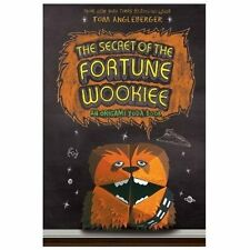 The Secret of the Fortune Wookiee (Origami Yoda #3) Angleberger, Tom Hardcover