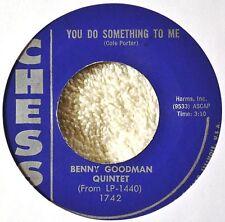Benny Goodman Quintet You Do Something to Me Rare Chess Jazz 45 NM Big Band Flip