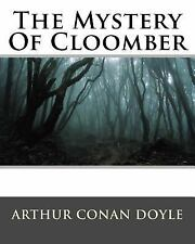 The Mystery of Cloomber by Arthur Conan Doyle (1889, Paperback)