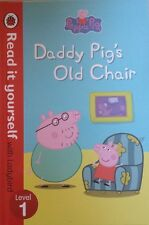 Peppa Pig,  Daddy Pig's Old Chair,  Read It Yourself,  Ladybird,   BRAND NEW~H/C