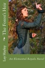 The Forest's Heir by Ley Hayley (2013, Paperback)