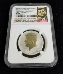 2014 W NGC PF70 High Relief-Early Release Reverse Proof Kennedy Silver 50c