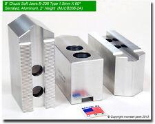 8 Aluminum Soft Jaws 15mm X 60 Serrated For B 208 Type Lathe Chucks 20 Ht