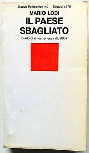 Mario Lodi Il paese sbagliato Einaudi Nuovo Politecnico 1970 prima edizione