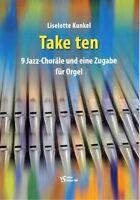 Kirchenorgel Noten : Take ten - 9 Jazz-Choräle und eine Zugabe leMittel