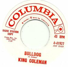 KING COLEMAN    BULLDOG/ BLACK BOTTOM BLUES  COLUMBIA Re-Issue/Re-Pro  R&B/MOD
