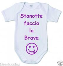 """BODY BAMBINA BIANCO IN COTONE CON FRASE SIMPATICA """"STANOTTE FACCIO LA BRAVA"""""""