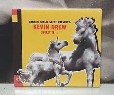 BROKEN SOCIAL SCENE Presents: KEVIN DREW - SPIRIT IF ...  CD LIMITED EDITION EX+
