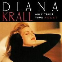 Only Trust Your Heart von Krall,Diana | CD | Zustand gut