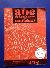 ABC of Lettering by Carl Holmes~Calligraphy Instructions Walter T Foster Art bk