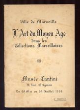 COLLECTIF, ART DU MOYEN AGE DANS LES COLLECTIONS MARSEILLAISES