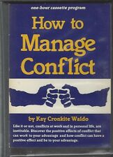 """""""How to Manage Conflict""""  One Hour Audio Cassette by Kay Cronkite Waldo ~ S29G"""