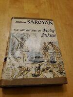 The Adventures of Wesley Jackson william saroyan, hcdj first edition 1946