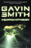 A Quantum Mythology by Smith, Gavin G., NEW Book, FREE & FAST Delivery, (Paperba