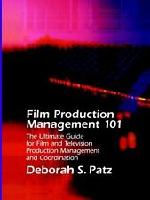 Film Production Management 101: The Ultimate Guide