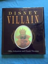 THE DISNEY VILLAIN - FIRST EDITION SIGNED BY OLLIE JOHNSTON AND FRANK THOMAS